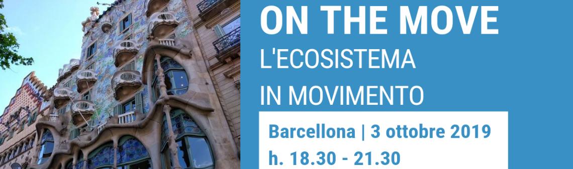 Tour internazionale On the Move – l'ecosistema in movimento: tappa di Barcellona