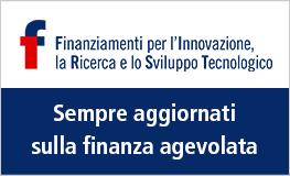 FIRST - Finanziamenti per l'Innovazione, la Ricerca e lo Sviluppo tecnologico