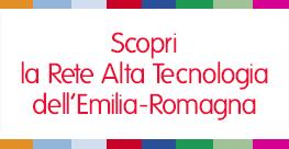 Scopri la Rete Alta Tecnologia dell'Emilia Romagna