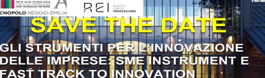 Gli strumenti per l'innovazione delle imprese: SME Instrument e Fast Track to innovation