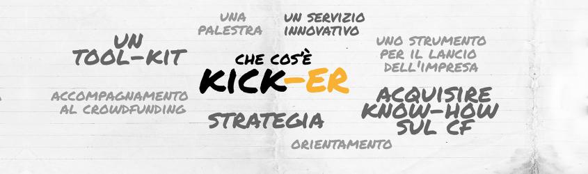 Kick-ER | servizio di orientamento alle campagne di reward based crowdfunding