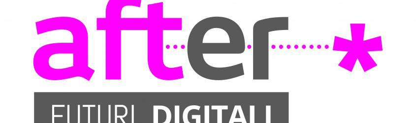 AFTER - Futuri Digitali 2019 a Bologna
