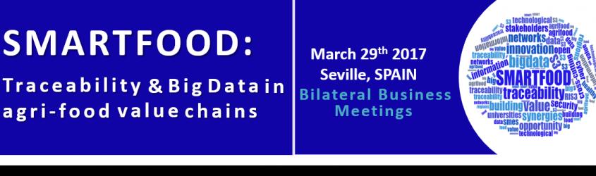 SMARTFOOD a Siviglia: Tracciabilità & Big Data nel settore agri-food | 29 marzo 2017